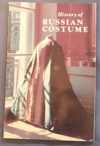 9780870991608: History of Russian Costume from the Eleventh to the Twentieth Century