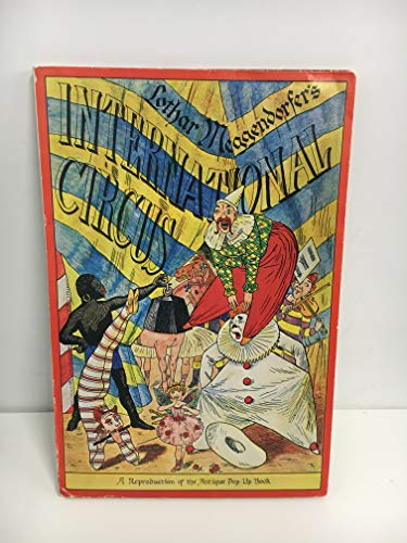 9780870992001: Lothar Meggendorfer's International circus: A reproduction of the antique pop-up book