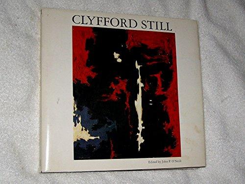 Clyfford Still: O'Neill, John P., editor