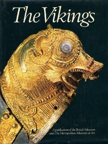 9780870992209: The Vikings: The British Museum, London, the Metropolitan Museum of Art, New York