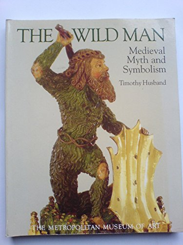 9780870992551: The wild man: Medieval myth and symbolism