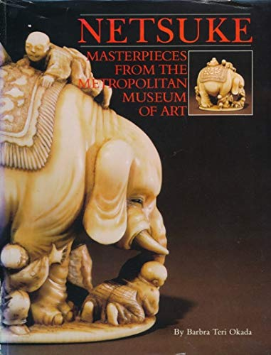 9780870992735: Netsuke: Masterpieces from the Metropolitan Museum of Art