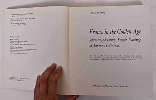 France in the Golden Age. Seventeenth-Century French Paintings in American Collections.: Rosenberg,...