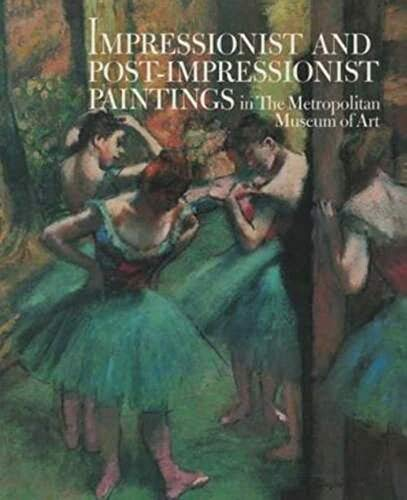 Impressionist and Postimpressionist Paintings in the Metropolitan: Charles S. Moffett