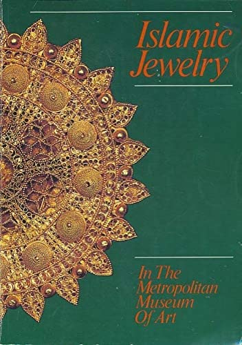 9780870993275: Islamic Jewelry in the Metropolitan Museum/E0921P