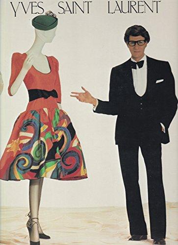 9780870993602: Yves Saint Laurent - Catalog of the Exhibition Held At the Costume Institute of the Metropolitan Museum of Art, Dec. 14, 1983-Sept. 2, 1984
