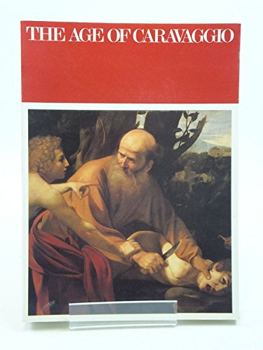 The Age of Caravaggio: Salerno, Luigi; Richard