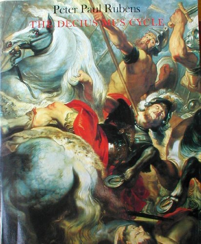 9780870993947: Peter Paul Rubens: The Decius Mus Cycle/E1644P