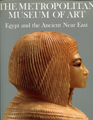 The Metropolitan Museum of Art: Egypt and the Ancient Near East.