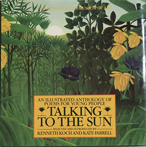 9780870994364: Talking to the sun: An illustrated anthology of poems for young people