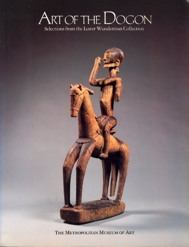 9780870995088: Art of the Dogon: Selections from the Lester Wunderman Collection