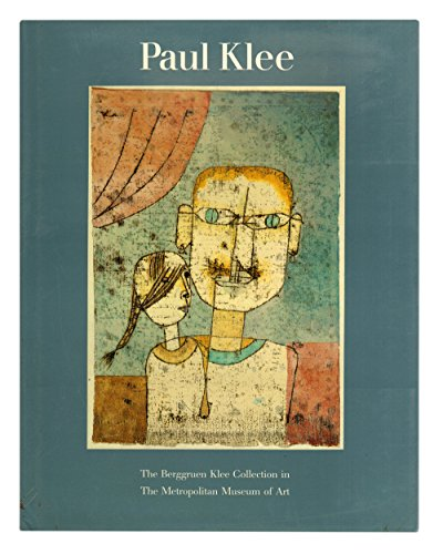 9780870995118: Paul Klee: The Berggruen Klee collection in the Metropolitan Museum of Art