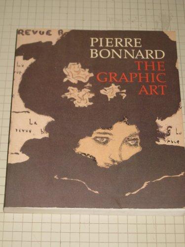 9780870995675: Pierre Bonnard: The Graphic Art