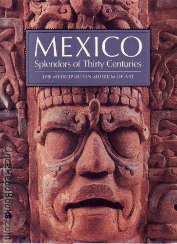 9780870995965: Mexico: Splendors of Thirty Centuries