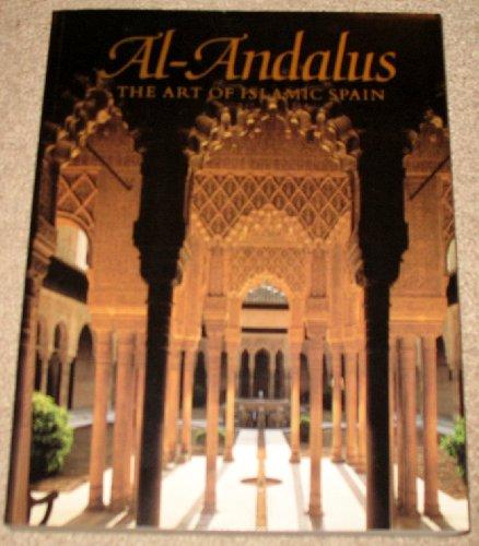9780870996375: Al-Andalus: Art of Islamic Spain