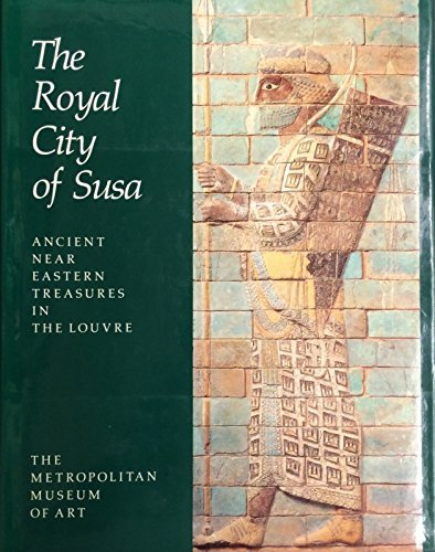 9780870996511: The Royal City of Susa