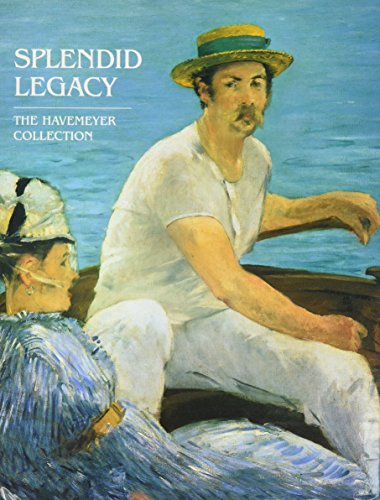 Splendid Legacy: The Havemeyer Collection