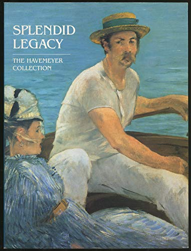 9780870996658: Splendid Legacy. The Havemeyer Collection