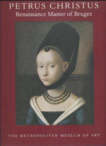 9780870996948: Petrus Christus: Renaissance master of Bruges