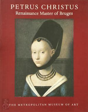 9780870996955: Petrus Christus: Renaissance Master of Bruges