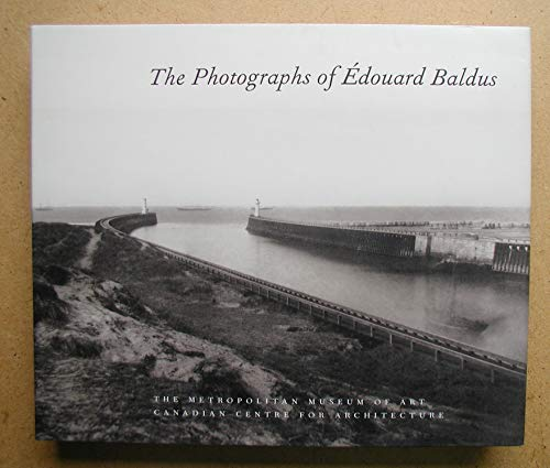 9780870997143: The Photographs of Edouard Baldus
