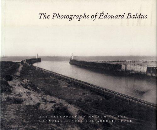 PHOTOGRAPHS OF EDOUARD BALDUS: Daniel, Malcolm R.