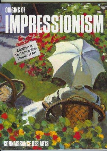 9780870997174: The Origins of Impressionism