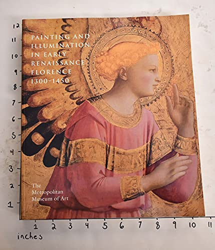 9780870997266: Painting and Illumination in Early Renaissance Florence. 1300-1450