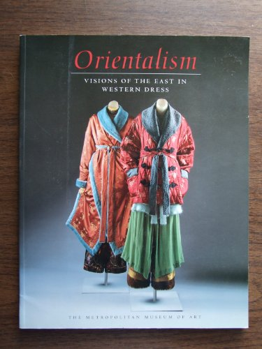 9780870997334: Orientalism: Visions of the East in Western Dress