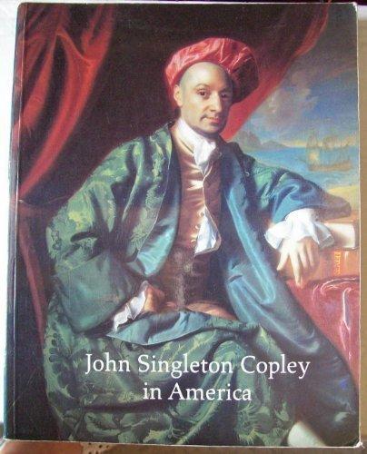9780870997457: John Singleton Copley in America