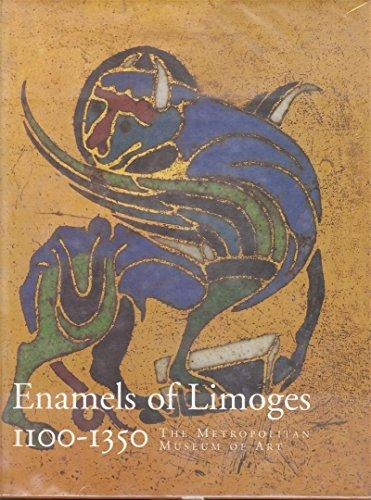 Limoges Enamels 1100-1350.: O'Neill, John P. (editor)