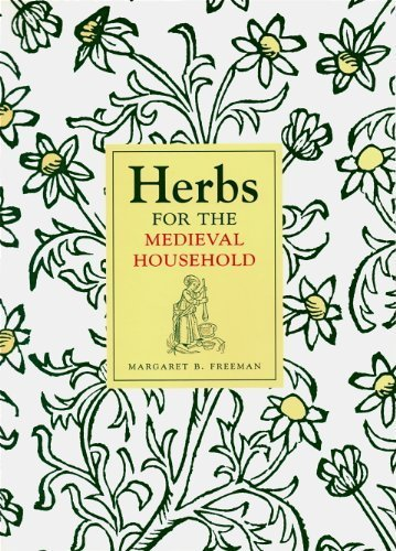 9780870997761: Herbs for the Medieval Household