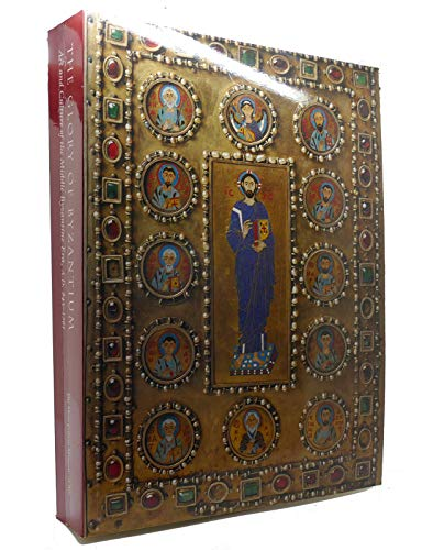 9780870997785: The Glory of Byzantium: Art and Culture of the Middle Byzantine Era, A.D. 843-1261