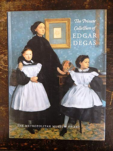 9780870997976: The Private Collection of Edgar Degas