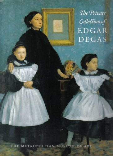 9780870997990: The Private Collection of Edgar Degas