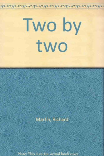 Two by two (9780870998157) by Martin, Richard