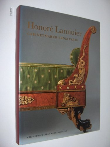 Honore Lannuier, Cabinet Maker from Paris The Life and Work of a French Ebeniste in Federal New ...