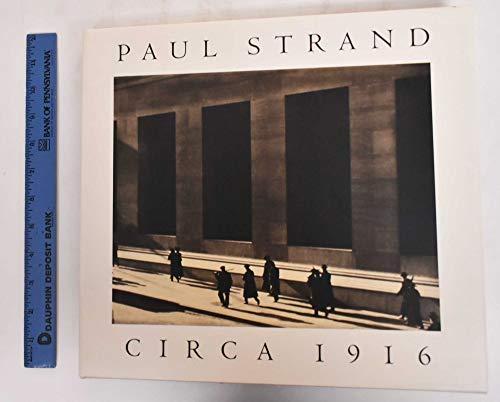 9780870998461: Paul Strand, Ca. 1916