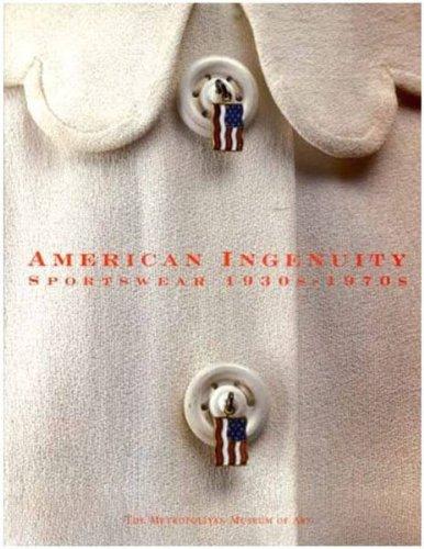 9780870998638: American Ingenuity: Sportswear, 1930S-1970s