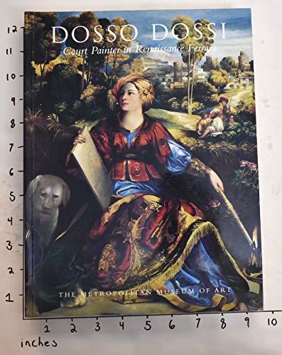 9780870998768: Dosso Dossi Court Painter In Renaissan C
