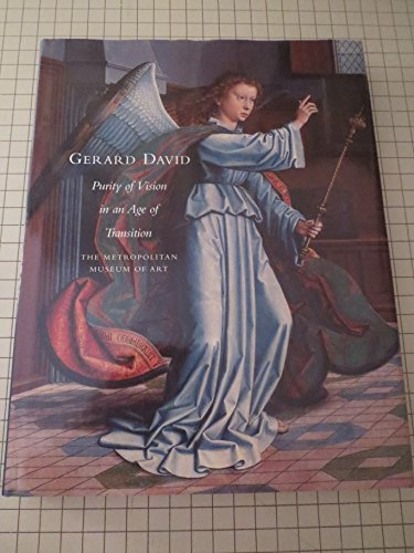 9780870998775: Gerard David: Purity of Vision in an Age of Transition