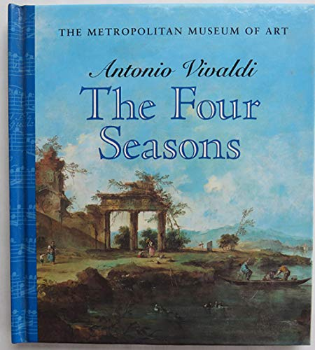 9780870998959: Antonio Vivaldi, The four seasons: With the original sonnets and a recording by the Philharmonia Virtuosi, Richard Kapp, conductor, Paul Peabody, violin