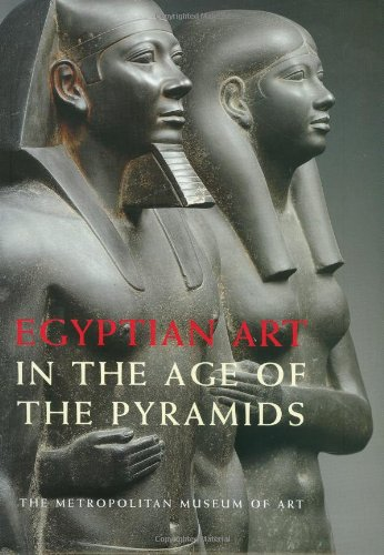 9780870999062: Egyptian Art in the Age of the Pyramids