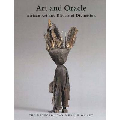 9780870999338: Art and Oracle: African Art and Rituals of Divination