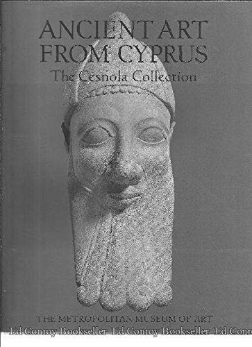 9780870999444: Ancient Art from Cyprus: The Censola Collection