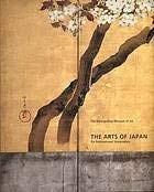 9780870999512: The Arts of Japan: An International Symposium