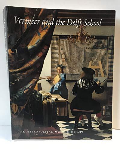 Vermeer and the Delft School: LIEDTKE, Walter, et al.