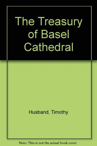 9780870999765: The Treasury of Basel Cathedral