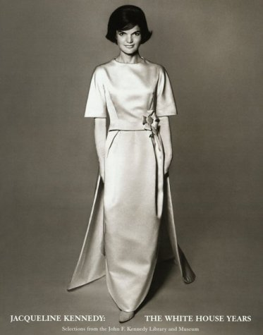 9780870999819: Jacqueline Kennedy: The White House Years : Selections from the John F. Kennedy Library and Museum
