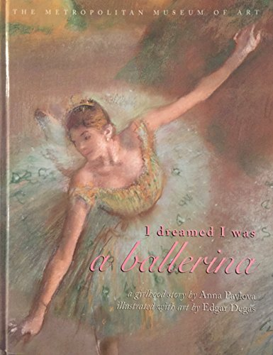 9780870999888: I Dreamed I Was a Ballerina